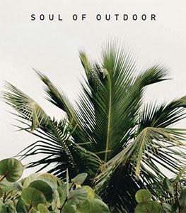 SOUL OF OUTDOOR outdoor catalogue Italy Dream Design