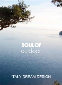 Soul of Outdoor furniture Italy Dream Design